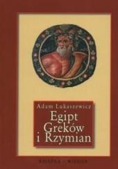 Okładka książki Egipt Greków i Rzymian Adam Łukaszewicz
