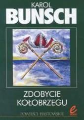 Okładka książki Zdobycie Kołobrzegu Karol Bunsch