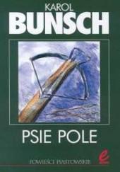 Okładka książki Psie Pole Karol Bunsch