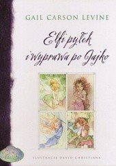 Okładka książki Elfi pyłek i wyprawa po Jajko Gail Carson Levine