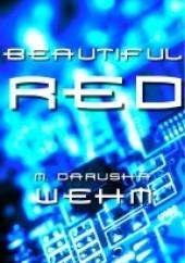 Okładka książki Beautiful Red Darusha Wehm