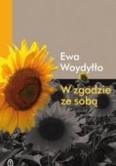 Okładka książki W zgodzie ze sobą Ewa Woydyłło