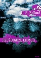 Okładka książki Rzeźbiarze chmur James Graham Ballard