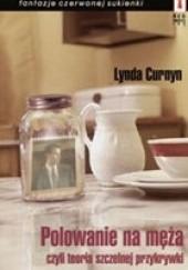 Okładka książki Polowanie na męża czyli teoria szczelnej przykrywki