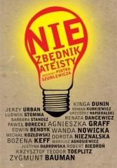 Okładka książki Niezbędnik ateisty - rozmowy Piotra Szumlewicza praca zbiorowa,Piotr Szumlewicz