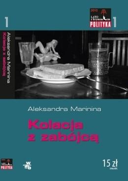 Okładka książki Kolacja z zabójcą Aleksandra Marinina