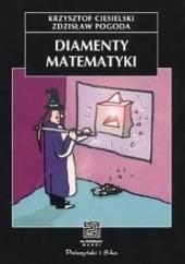 Okładka książki Diamenty matematyki Krzysztof Ciesielski,Zdzisław Pogoda