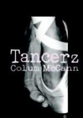Okładka książki Tancerz Colum McCann