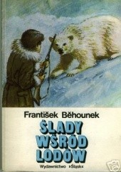 Okładka książki Ślady wśród lodów František Běhounek