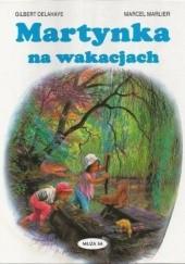 Okładka książki Martynka na wakacjach Gilbert Delahaye