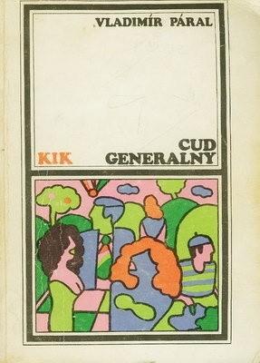Okładka książki Cud generalny. Powieść nadziei