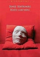 Okładka książki Biało-czerwony Dawid Bieńkowski