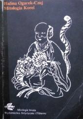 Okładka książki Mitologia Korei Halina Ogarek-Czoj