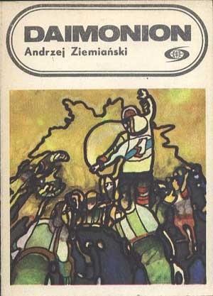 Znalezione obrazy dla zapytania Andrzej Ziemiański : Daimonion