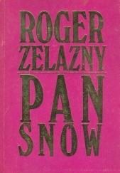 Okładka książki Pan Snów Roger Zelazny