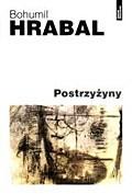 Okładka książki Postrzyżyny Bohumil Hrabal