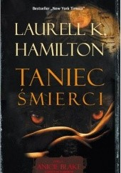 Okładka książki Taniec śmierci Laurell K. Hamilton