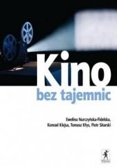 Okładka książki Kino bez tajemnic Konrad Klejsa,Ewelina Nurczyńska-Fidelska,Piotr Sitarski,Tomasz Kłys