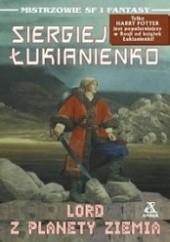 Okładka książki Lord z planety Ziemia Siergiej Łukjanienko