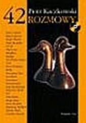 Okładka książki 42 Rozmowy Piotr Kaczkowski