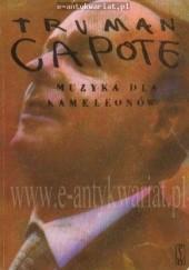 Okładka książki Muzyka dla kameleonów Truman Capote