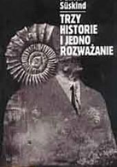 Okładka książki Trzy historie i jedno rozważanie Patrick Süskind