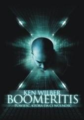 Okładka książki Boomeritis : powieść, która da ci wolność Ken Wilber