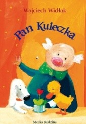Okładka książki Pan Kuleczka Wojciech Widłak,Elżbieta Wasiuczyńska