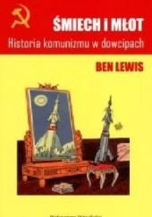 Okładka książki Śmiech i młot. Historia komunizmu w dowcipach Ben Lewis