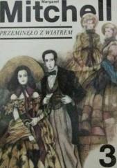 Okładka książki Przeminęło z wiatrem tom 3 Margaret Mitchell