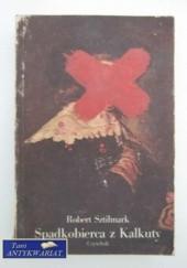 Okładka książki Spadkobierca z Kalkuty Robert Sztilmark