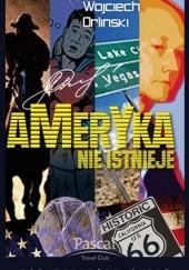 Okładka książki Ameryka nie istnieje Wojciech Orliński