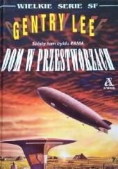 Okładka książki Dom w przestworzach Gentry Lee