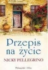 Okładka książki Przepis na życie Nicky Pellegrino