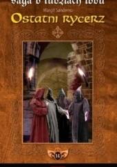 Okładka książki Ostatni rycerz Margit Sandemo