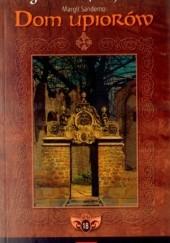 Okładka książki Dom upiorów Margit Sandemo