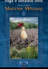 Okładka książki Martwe Wrzosy Margit Sandemo