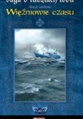 Okładka książki Więźniowie czasu Margit Sandemo