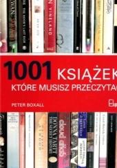 Okładka książki 1001 książek, które musisz przeczytać Peter Boxall