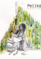 Okładka książki Pelikan. Opowieść z miasta Leena Krohn,Manuel Blázquez