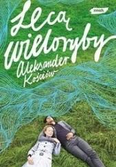 Okładka książki Lecą wieloryby Aleksander Kościów