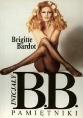 Okładka książki Inicjały B.B. Pamiętniki Brigitte Bardot