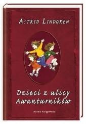 Okładka książki Dzieci z ulicy Awanturników Astrid Lindgren