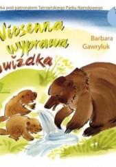 Okładka książki Wiosenna wyprawa Gwizdka Barbara Gawryluk