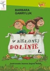 Okładka książki W Zielonej Dolinie Barbara Gawryluk