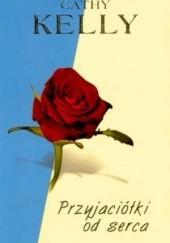 Okładka książki Przyjaciółki od serca Cathy Kelly
