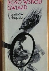 Okładka książki Boso wśród gwiazd Stanisław Biskupski