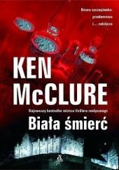 Okładka książki Biała śmierć Ken McClure
