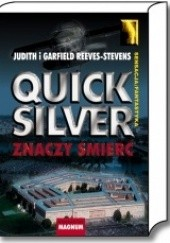 Okładka książki Quicksilver znaczy śmierć Garfield Reeves Stevens,Judith Reeves Stevens