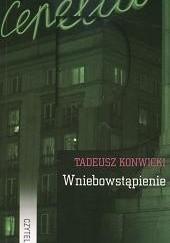 Okładka książki Wniebowstąpienie Tadeusz Konwicki